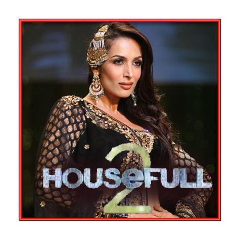 Anarkali Disco Chali - Housefull 2