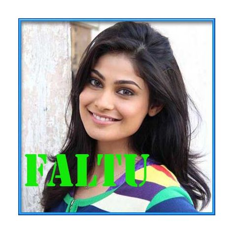 Fully Faltu - FALTU (MP3 and Video Karaoke Format)