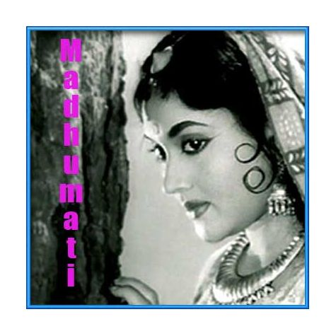 Ghadi Ghadi Mora Dil Dhadke - Madhumati (MP3 and Video Karaoke  Format)