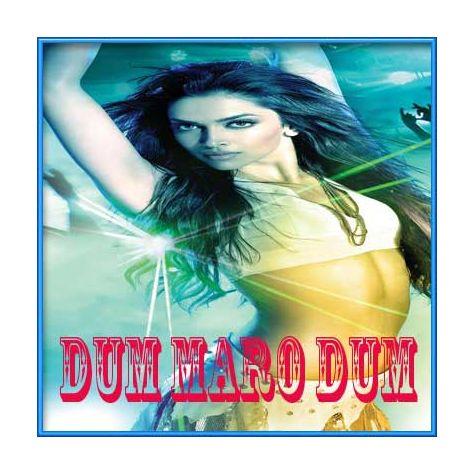 Mit Jaaye Gham - Dum Maro Dum (MP3 and Video Karaoke Format)