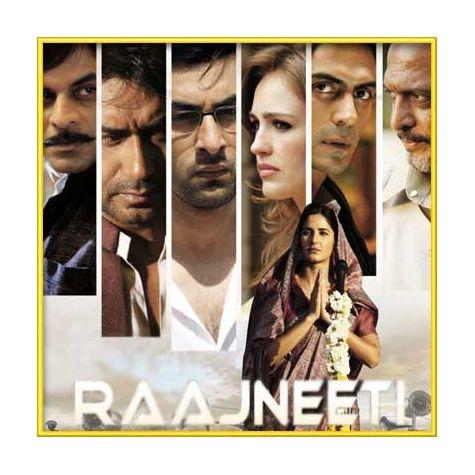Dhan Dhan Dharti - Rajneeti (MP3 and Video-Karaoke  Format)