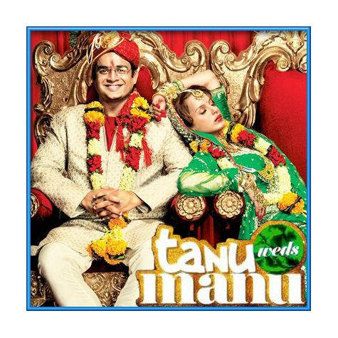 Sadi Gali - Tanu Weds Manu (MP3 and Video Karaoke Format)