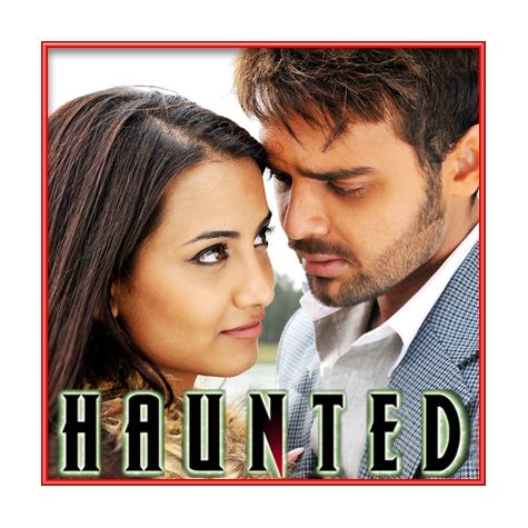 Tum Ho Mera Pyar - Haunted (MP3 and Video Karaoke Format)