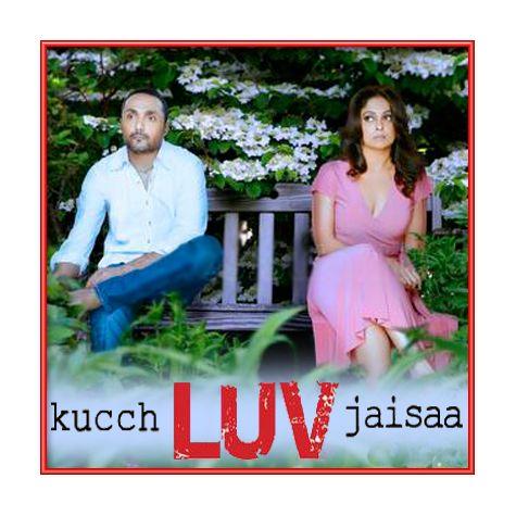Naina - Kucch Luv Jaisa (MP3 and Video Karaoke Format)
