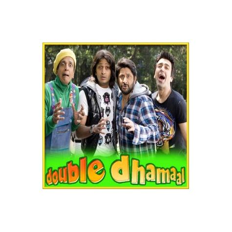 Oye Oye (Remix) - Double Dhamal (MP3 and Video Karaoke Format)