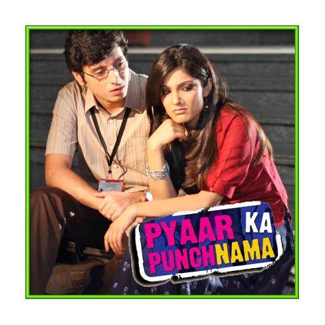 Ishq Na Kariyo Kakke - Pyaar Ka Punchnama (MP3 and Video Karaoke Format)