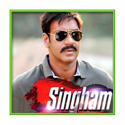 Saathiya Saathiya - Singham (MP3 and Video Karaoke Format)