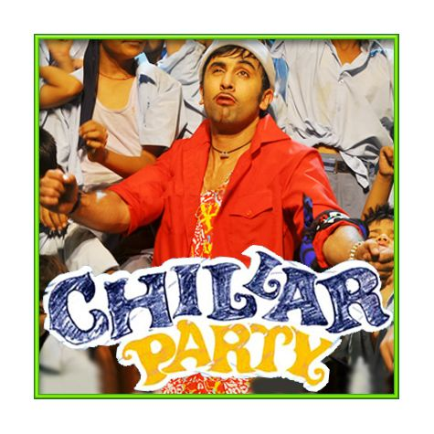 Tai Tai Phish - Chillar Party (MP3 and Video Karaoke Format)
