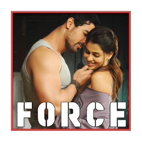 Chahoon Bhi | Force | Karthik & Bombay Jayashri | John Abraham | Genelia D'souza | Download Bollywood Karaoke Songs |