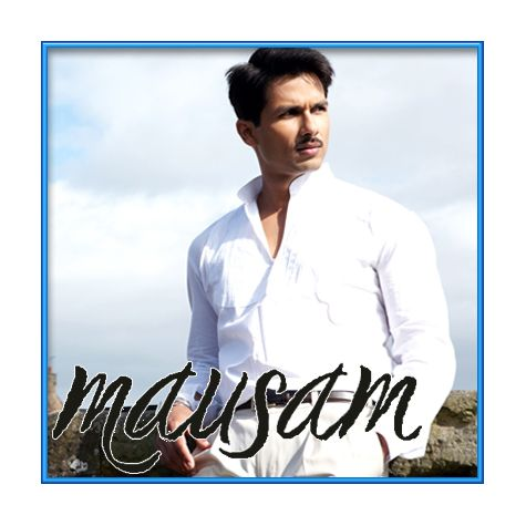 Mallo Malli - Mausam (MP3 and Video-Karaoke Format)