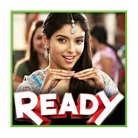 Meri Ada Bhi Aaj Kya Kar gayi - Ready (MP3 and Video Karaoke Format)