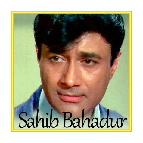 Raahi Tha Main Aawara - Sahib Bahadur (MP3 and Video Karaoke Format)