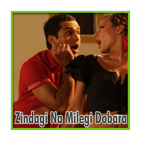 Senorita - Zindagi Na Milegi Dobara (MP3 and Video Karaoke Format)
