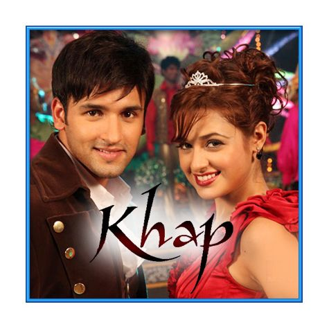 Ye Wahi To Hai Haseen Chehra - Khap (MP3 and Video-Karaoke Format)