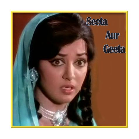 O Sathi Chal - Seeta Aur Geeta (MP3 and Video Karaoke Format)