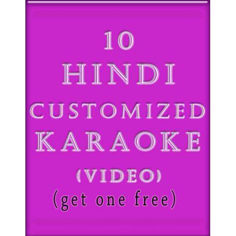 10 Customized Hindi Video Karaoke