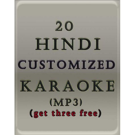 20 Hindi Customized Karaoke MP3 (Get 3 free)