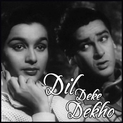Hum Aur Tum - Dil Deke Dekho