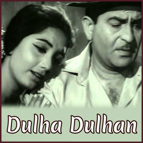 Humne Tujhko Pyar Kiya Hai - Dulha Dulhan