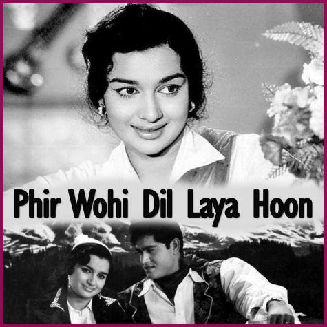 Lakhon Hain Nigah Mein  - Phir Wohi Dil Laya Hoon