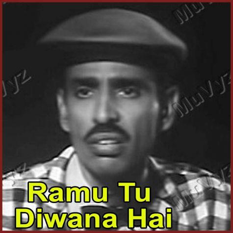 Zindagi Hai Tadapna - Tadapna Hai Zindagi - Ramu Tu Diwana Hai (MP3 Format)