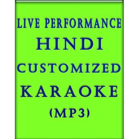 Hindi Customized Karaoke MP3