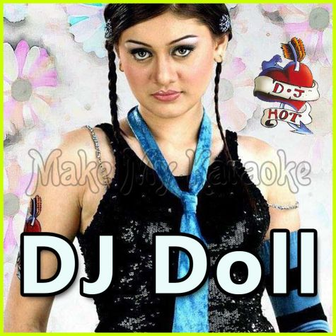 Kanta Laga - DJ Doll (Video Karaoke Format)