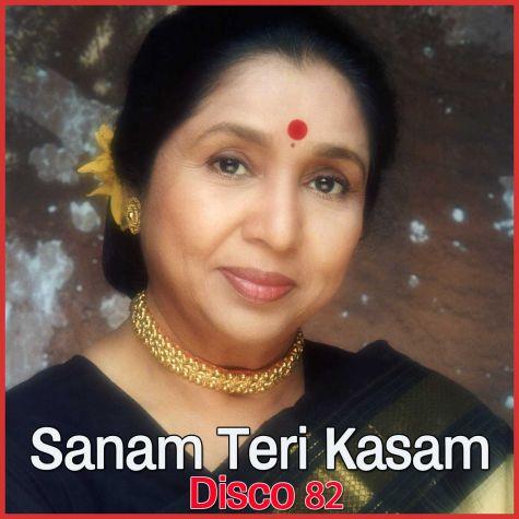Sanam Teri Kasam - Asha Bhonsle - Disco 82 (Video Karaoke Format)