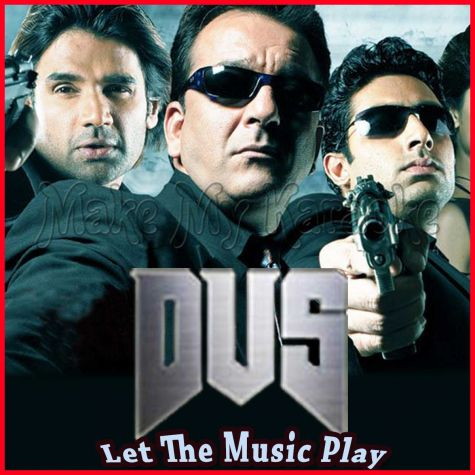 Dus Bahane - Let The Music Play (Video Karaoke Format)