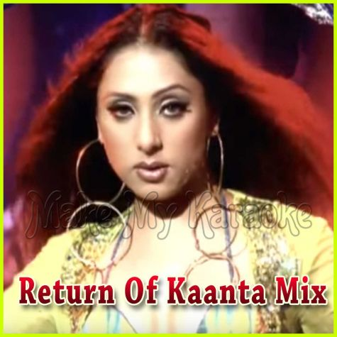 Meri Beri Ke Ber - Return Of Kaanta Mix (Video Karaoke Format)