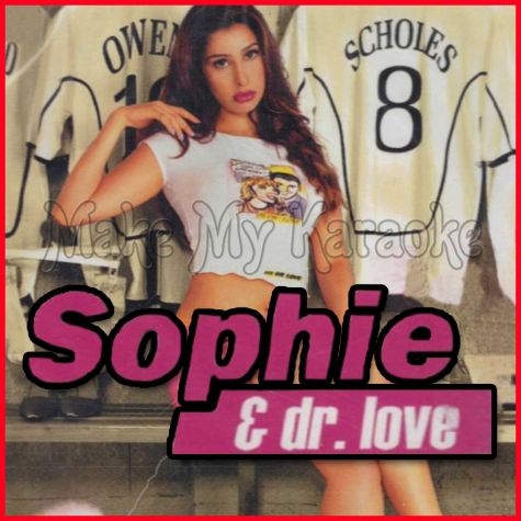 Sajna Hai Mujhe - Sophie and Dr Love (Video Karaoke Format)
