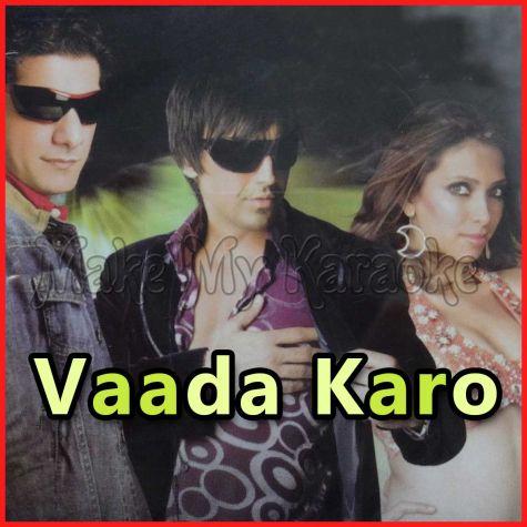 Vaada Karo Nahin Chhodoge - Dj Aqueel (Video Karaoke Format)