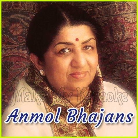 Na Main Dharmi - Anmol Bhajans (MP3 and Video Karaoke Format)