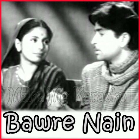 Teri Duniya Mein Dil Lagta Nahi - Bawre Nain (MP3 and Video Karaoke Format)