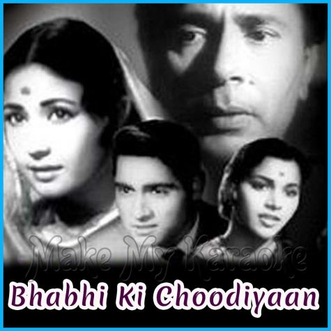Jyoti Kalash Chhalke - Bhabhi Ki Choodiyaan (MP3 and Video Karaoke Format)