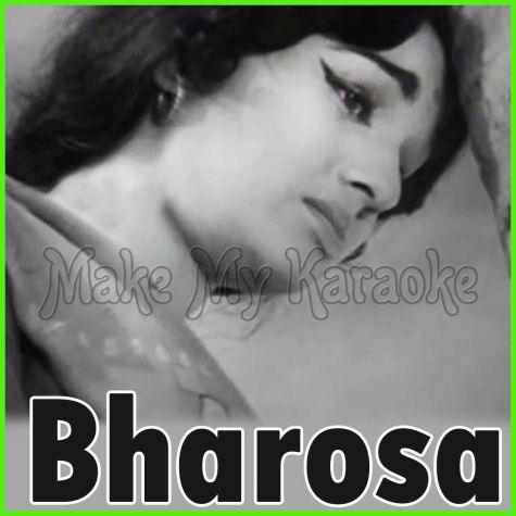 Woh Dil Kahan Se - Bharosa (MP3 and Video Karaoke Format)