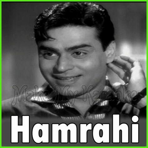 Ye Ansu Mere Dil Ki Zubaan Hai - Hamrahi(MP3 and Video Karaoke Format)