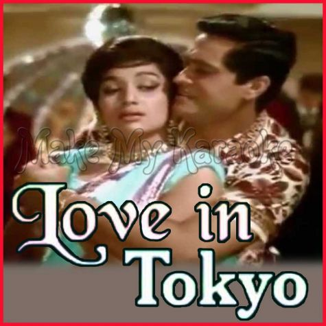 Le Gayi Dil Gudiya Japan Ki - Love In Tokyo (MP3 and Video Karaoke Format)