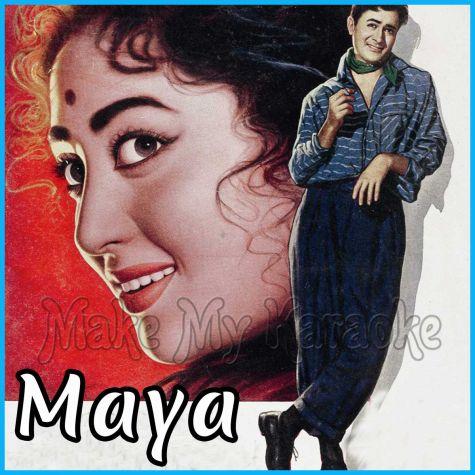 Koi Sone Ke Dil Wala - Maya (MP3 and Video Karaoke Format)