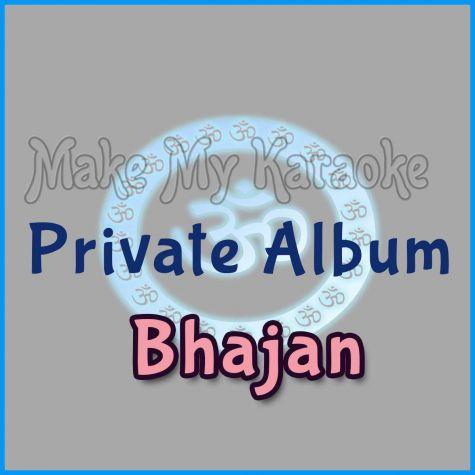 Bhajan Bina Taan - Private Album - Bhajan (MP3 Format)