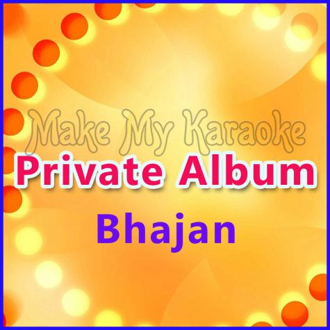 Tan To Mandir Hai - Private Album - Bhajan (MP3 and Video Karaoke Format)