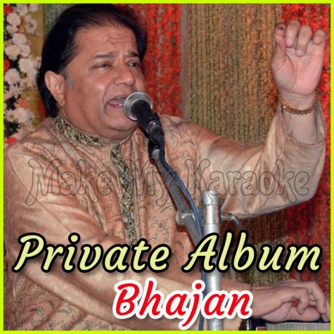 Tere Haath Kuch Na - Private Album - Bhajan (MP3 and Video Karaoke Format)