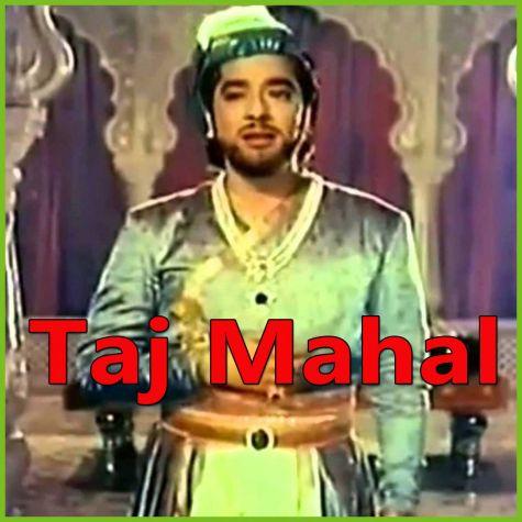 Jo Wada Kiya Wo Nibhana Padega - Taj Mahal (MP3 and Video Karaoke Format)