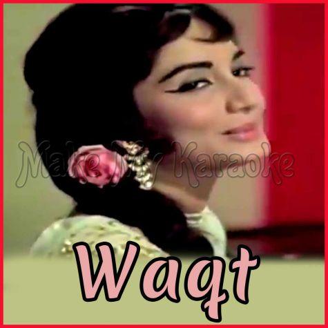 Kaun Aaya Ki Nigahon- Waqt (MP3 and Video Karaoke Format)