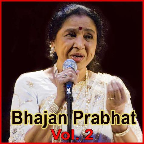Kana Mujko Rangle - Bhajan Prabhat Vol. 2 - Bhajan (MP3 and Video Karaoke Format)