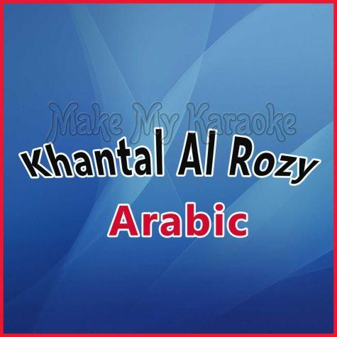 Khantal Al Rozy - Arabic