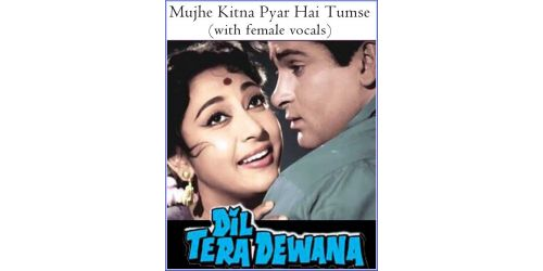 Mujhe Kitna Pyar Hai Tumse (With Female Vocals)  -  Dil Tera Deewana  (MP3 and Video Karaoke Format)