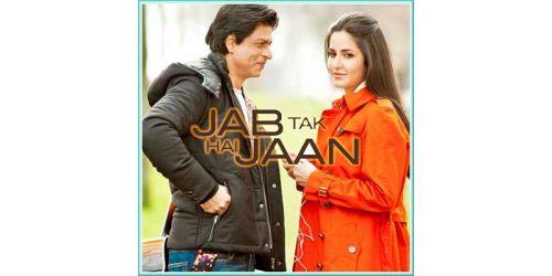Chhalla - Jab Tak Hai Jaan