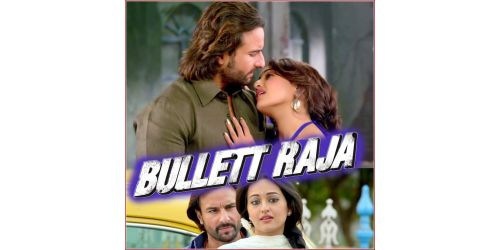 Saamne Hai Savera - Bullett Raja (MP3 Format)