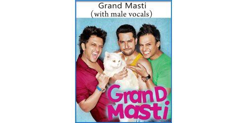 Grand Masti (With Male Vocals) - Grand Masti (MP3 Format)